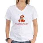 You can't fool me, there ain' Women's V-Neck T-Shi