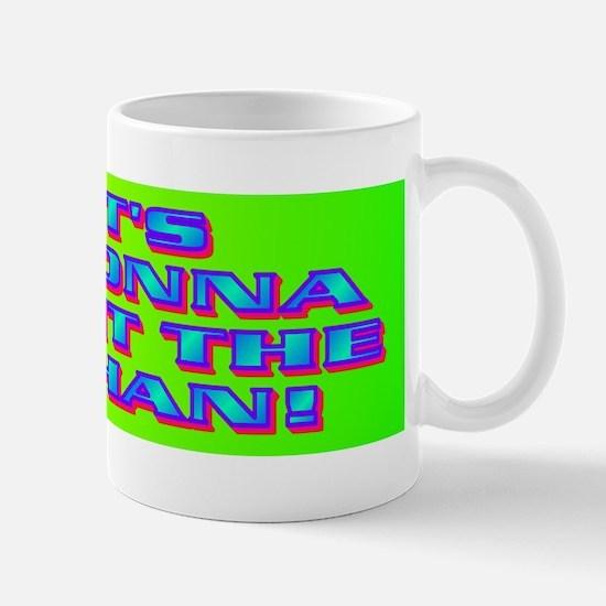 FIT'S GONNA HIT THE SHAN! Mug