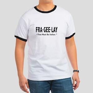 FRA GEE LAY Ringer T