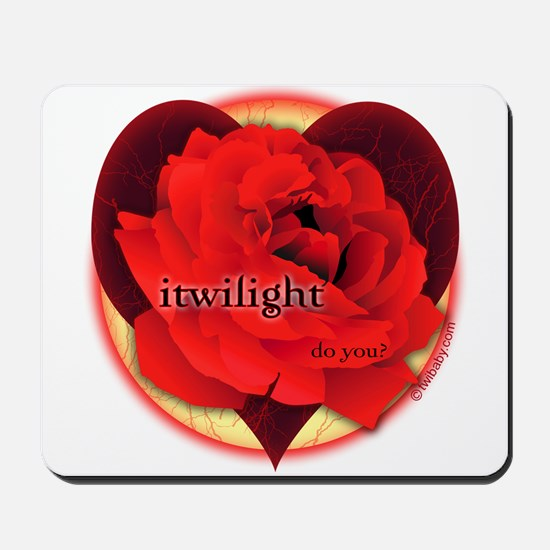 itwilight Do You? Red Rose of Love Mousepad