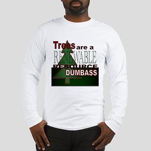 Renewable Dumbass Long Sleeve T-Shirt