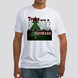 Renewable Dumbass Fitted T-Shirt