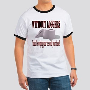 Without Loggers Ringer T