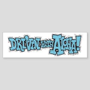 Dri'vin with Aloha! Bumper Sticker