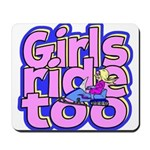 Girls Ride Too Mousepad