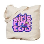 Girls Ride Too Tote Bag