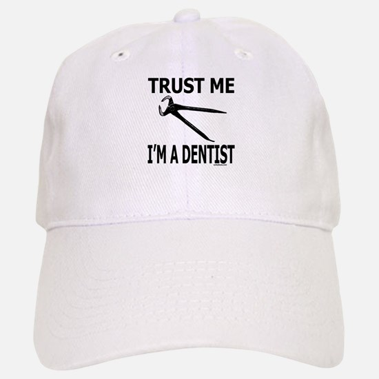 TRUST ME I'M A DENTIST Baseball Baseball Cap