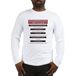 Snowmobilers Top Ten Lies Long Sleeve T-Shirt