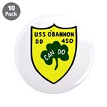 "USS O'Bannon (DD 450) 3.5"" Button (10 pack)"