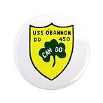 """USS O'Bannon (DD 450) 3.5"""" Button"""