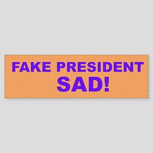 Fake President, SAD! Bumper Sticker
