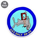 """USS Daly (DD 519) 3.5"""" Button (10 pack)"""