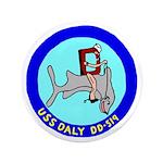 "USS Daly (DD 519) 3.5"" Button"
