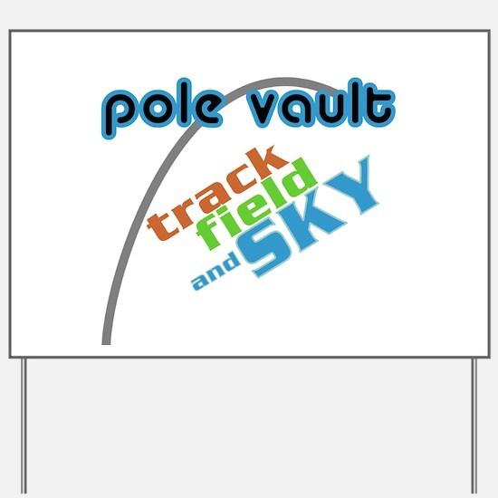 Pole Vault Sky Yard Sign