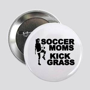 "Soccer Moms Kick Grass 2.25"" Button"