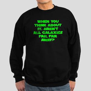 When you think about it galax Sweatshirt (dark)