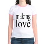 7001. making love Jr. Ringer T-Shirt