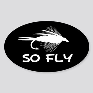 SO FLY Oval Sticker