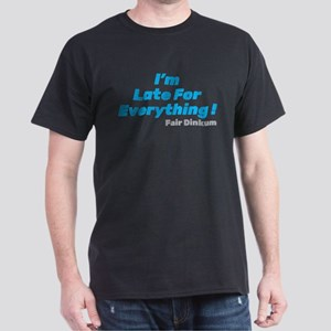 I'm Late For Everything T-Shirt, Blue T-Shirt