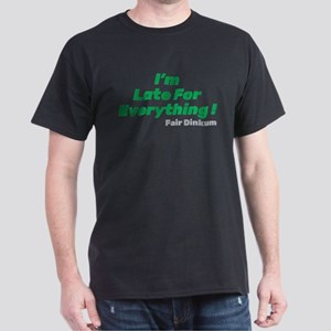 I'm Late For Everything T-Shirt, Green T-Shirt