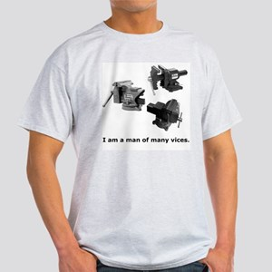 man of many vices Light T-Shirt