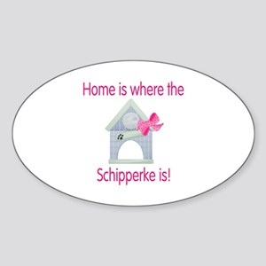 Home is where the Schipperke is Oval Sticker
