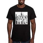 #7004. i love my life Men's Fitted T-Shirt (dark)