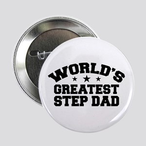 "World's Greatest Step Dad 2.25"" Button"