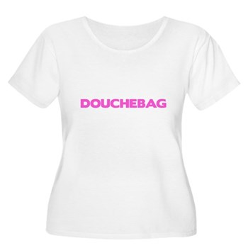 Douchebag Women's Plus Size Scoop Neck T-Shirt