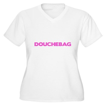 Douchebag Women's Plus Size V-Neck T-Shirt