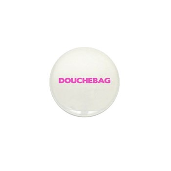 Douchebag Mini Button (10 pack)