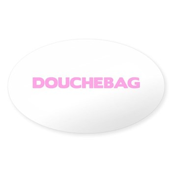 Douchebag Oval Sticker