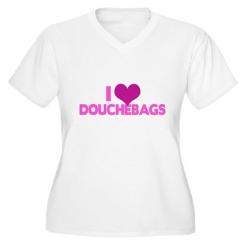 I Heart Douchebags Women's Plus Size V-Neck T-Shir