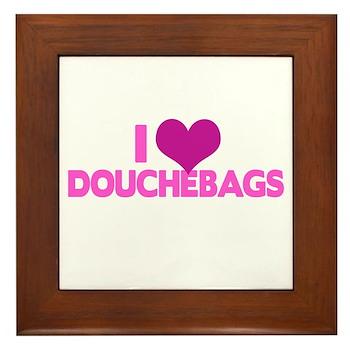 I Heart Douchebags Framed Tile