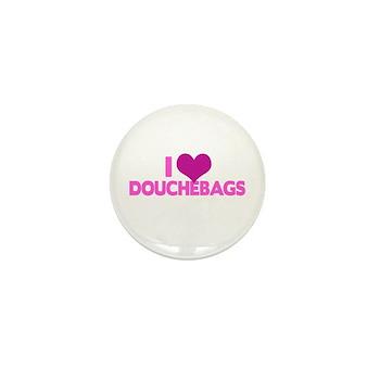 I Heart Douchebags Mini Button