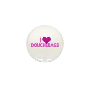 I Heart Douchebags Mini Button (10 pack)
