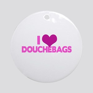 I Heart Douchebags Round Ornament