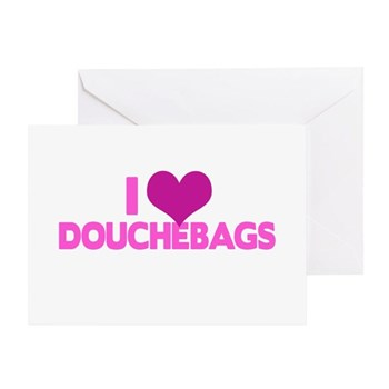I Heart Douchebags Greeting Card