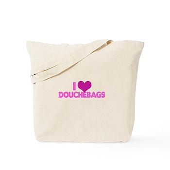 I Heart Douchebags Tote Bag