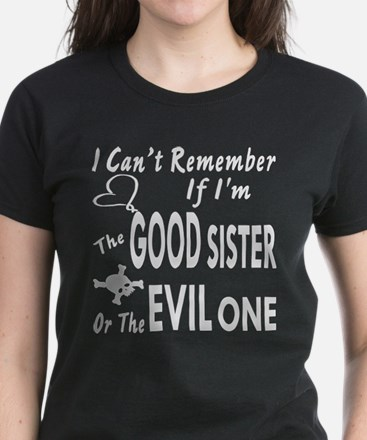 Good Sister or Evil One Women's Dark T-Shirt