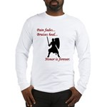 Honor is Forever Long Sleeve T-Shirt