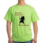 Honor is Forever Green T-Shirt