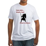 Honor is Forever Fitted T-Shirt