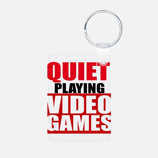 Quiet Playing Video Games Keychains