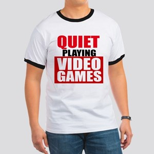 Quiet Playing Video Games T-Shirt
