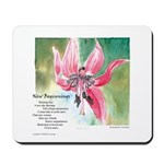 New Beginnings/Trout Lily Mousepad