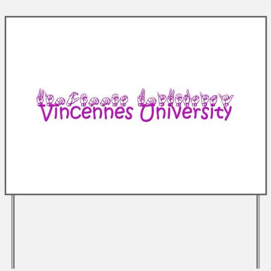 Vincennes University Yard Sign