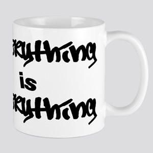Everything is Everything Mug