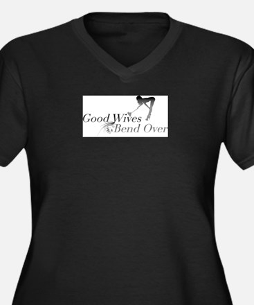 Good Wives Bend Over Women's Plus Size V-Neck Dark