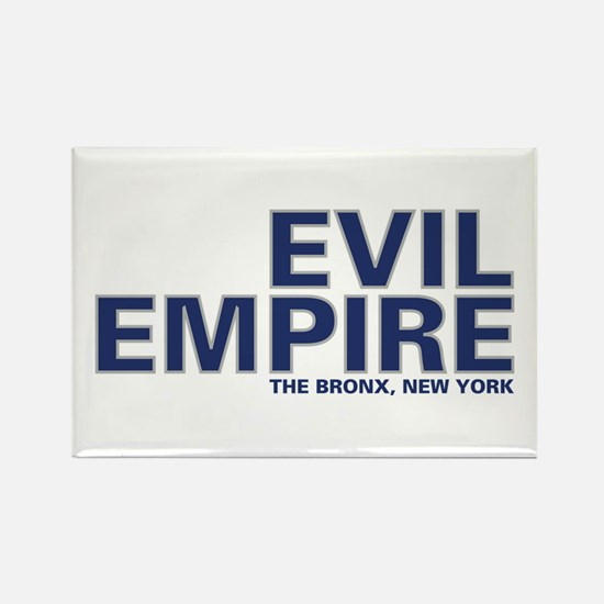Evil Empire, The Bronx, New Y Rectangle Magnet